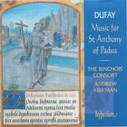Dufay: Music for St Anthony of Padua