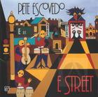 Pete Escovedo: E Street