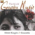 Ahmet Kusgöz & Ensemble: Turkish Gypsy Music