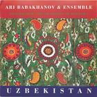 Ari Babakhanov & Ensemble: Shashmaqam - The Tradition of Bukhara