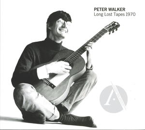 Peter Walker: Long Lost Tapes 1970