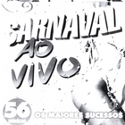 Carnaval Ao Vivo
