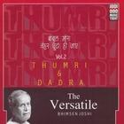 The Versatile Bhimsen Joshi - Thumri & Dadra - Volume 2