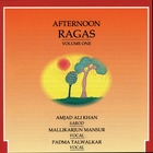 Afternoon Ragas - Volume 1