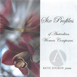 Katie Zhukov: Six Profiles of Australian Women Composers