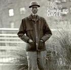 Charles Gayle: Time Zones