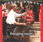 Dongjing Music: Where Confucian, Taoist and Buddhist Culture Meet