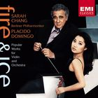 Fire & Ice : Sarah Chang/Placido Domingo/BPO