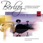 Berlioz: Symphony Fantastique etc.