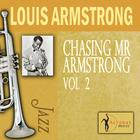 Chasing Mr. Armstrong, Vol. 2