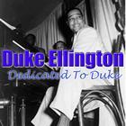 Dedicated To Duke