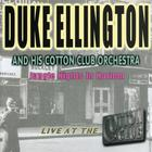 Duke Ellington - Jungle Nights In Harlem: Live at the Cotton Club