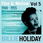 Fine And Mellow Vol. 5: 1944-1955