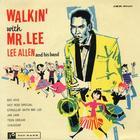 Walkin' With Mr Lee
