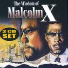 The Wisdom of Malcolm X Vol. 2