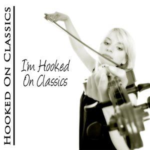 I'm Hooked on Classics