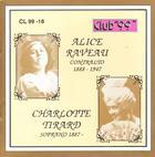 Alice Raveau, Contralto 1888 - 1947 & Charlotte Tirard, Soprano 1887 - 1971