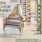 20th Century Baroque: Modern Reflections On Old Instruments
