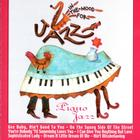 In The Mood For Jazz: Piano Jazz