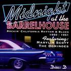 Midnight At The Barrelhouse - Rockin' California Rhythm & Blues: Disc D 1950 - 1951