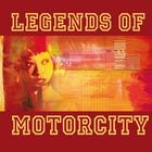 Legends Of Motorcity