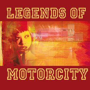 Legends Of Motorcity