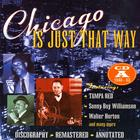 Chicago Is Just That Way: CD A 1949 - 1953