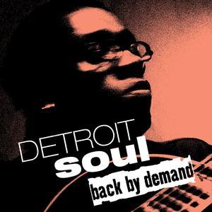 Detroit Soul Back by Demand