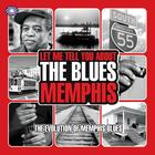 Let Me Tell You About The Blues: Memphis (Part 2)