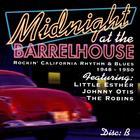 Midnight At The Barrelhouse - Rockin' California Rhythm & Blues: Disc B 1948 - 1950