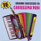 16 Grandi Successi Di Castillina Pasi