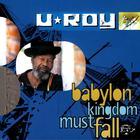 Babylon Kingdom Must Fall