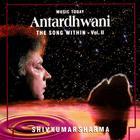 Antardhwani - The Song Within, Vol. II