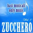 Basi Musicali - Zucchero - Vol.1