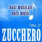 Basi Musicali - Zucchero - Vol.2