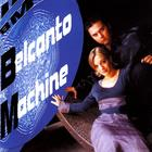 Belcanto Machine