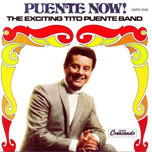 Puente Now! The Exciting Tito Puente Band