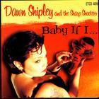 Baby If I…