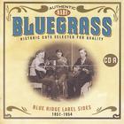 Authentic Rare Bluegrass : Blue Ridge Label Sides 1951-1954