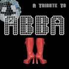 Hits Of Abba - (A Tribute)