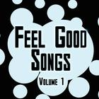 Feel Good Songs Volume 1