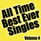 All Time Best Ever Singles Volume 4