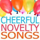 Cheerful Novelty Songs