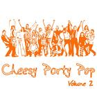 Cheesy Party Pop Volume 2