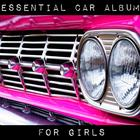 Essential Car Album For Girls