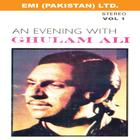 An Evening With Ghulam Ali Vol 1