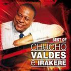Best Of Chucho Valdés e Irakere El