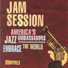 Jam Session - America's Jazz Ambassadors Embrace The World