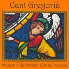 Cor De Monjos Del Monestir De Poblet: Cant Gregorià