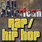 All American Rap/Hip Hop